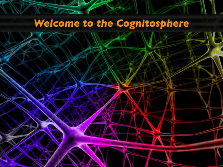 "There Is No ""One Source"": Welcome To the Cognitosphere"